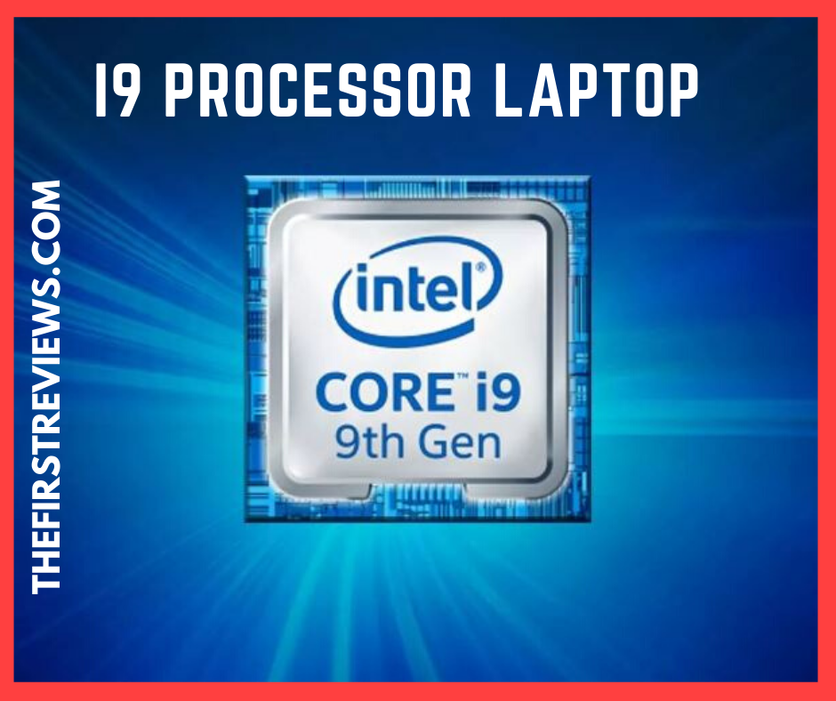 i9 Processor Laptop – Best i9 Processor Laptop