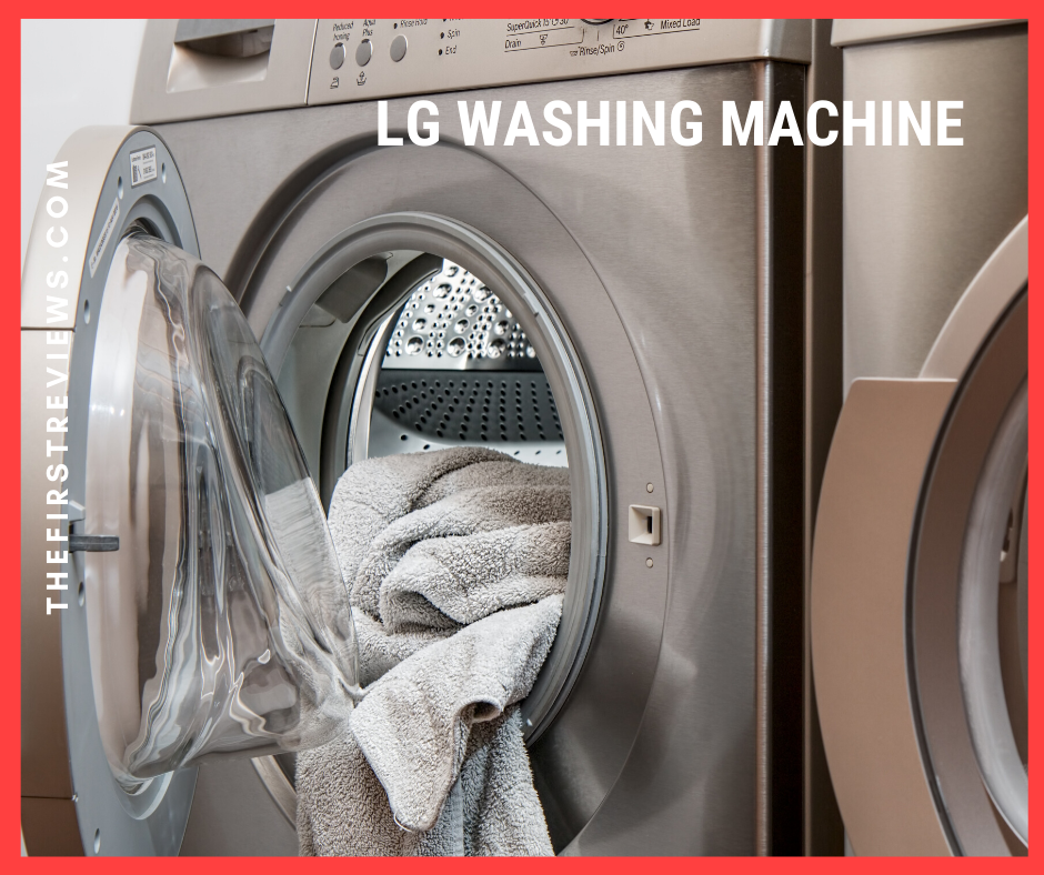 LG washing machine – Top 5 Best LG washing machine